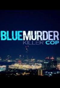 Blue Murder Killer Cop