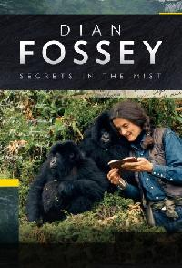 Dian Fossey Secrets In The Mist