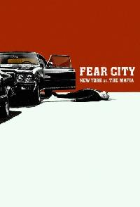 Fear City New York Vs The Mafia