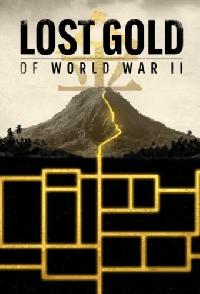 Lost Gold Of World War II