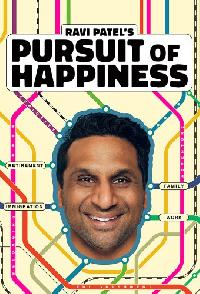 Ravi Patels Pursuit Of Happiness
