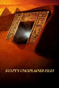 Egypts Unexplained Files