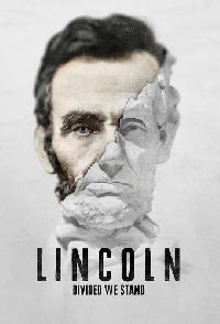 Lincoln Divided We Stand